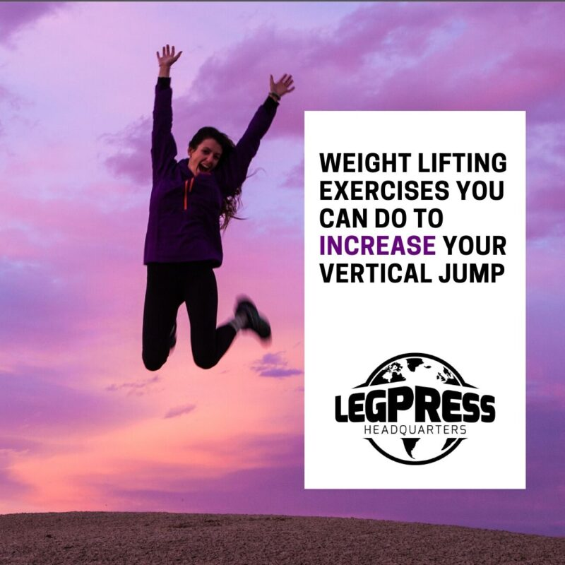 A person jumping in the air. The text reads Weightlifting exercises you can do to increase your vertical jump.